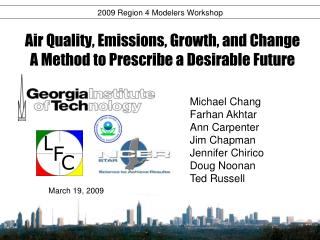 Air Quality, Emissions, Growth, and Change A Method to Prescribe a Desirable Future
