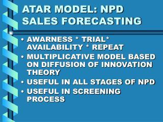 ATAR MODEL: NPD SALES FORECASTING