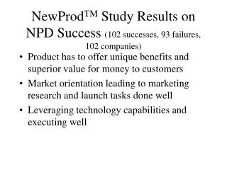 NewProd TM  Study Results on NPD Success  (102 successes, 93 failures, 102 companies)