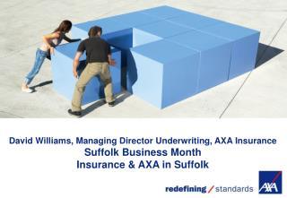 David Williams, Managing Director Underwriting, AXA Insurance Suffolk Business Month