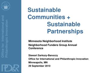 Sustainable Communities + 				Sustainable 			Partnerships
