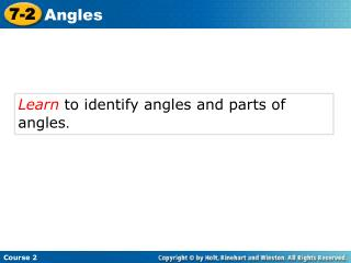 Learn  to identify angles and parts of angles .
