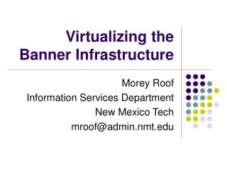 Virtualizing the Banner Infrastructure