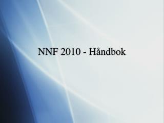 NNF 2010 - Håndbok
