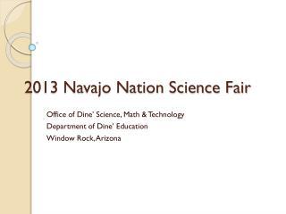 2013 Navajo Nation Science Fair