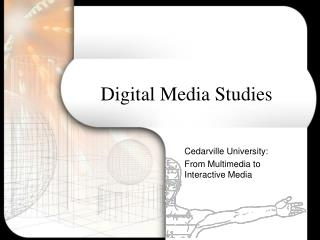 Digital Media Studies