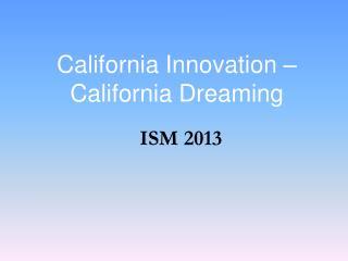 California Innovation – California Dreaming