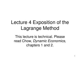 Lecture 4 Exposition of the Lagrange Method