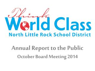 Annual Report to the Public October Board Meeting 2014