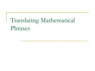 Translating Mathematical Phrases