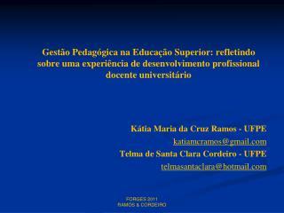 Gest o Pedag gica na Educa  o Superior: refletindo sobre uma experi ncia de desenvolvimento profissional docente unive