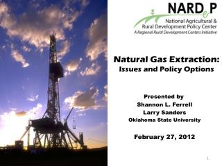 Natural Gas Extraction: Issues and Policy Options