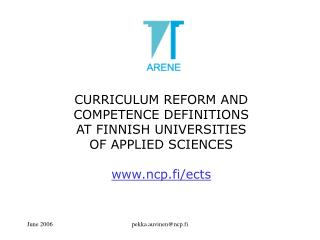 CURRICULUM REFORM AND COMPETENCE DEFINITIONS AT FINNISH UNIVERSITIES  OF APPLIED SCIENCES
