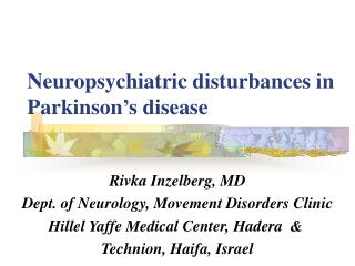 Neuropsychiatric disturbances in Parkinson's disease