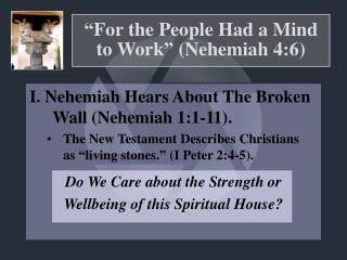 �For the People Had a Mind to Work� (Nehemiah 4:6)