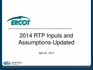 2014 RTP Inputs and Assumptions-Updated April 22,  2014