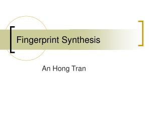 Fingerprint Synthesis
