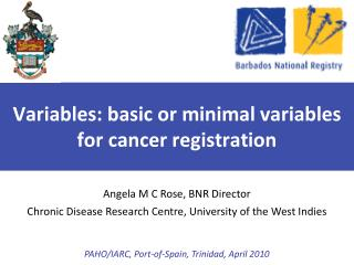 Variables: basic or minimal variables for cancer registration