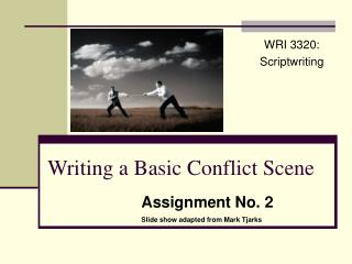 Writing a Basic Conflict Scene