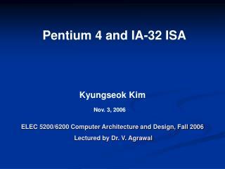 Pentium 4 and IA-32 ISA