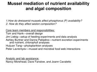 Mussel mediation of nutrient availability and algal composition