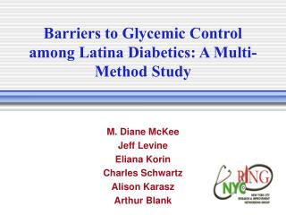 Barriers to Glycemic Control among Latina Diabetics: A Multi-Method Study
