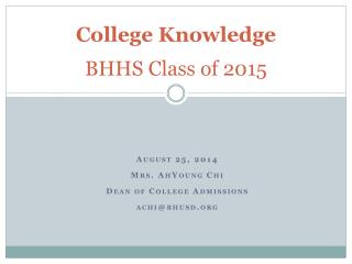 College Knowledge BHHS Class of 2015