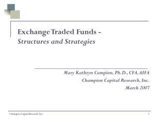 Exchange Traded Funds - Structures and Strategies