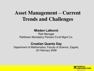 Asset  M anagement – Current Trends and  Challenges