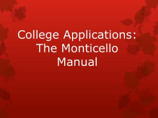 College Applications: The Monticello Manual