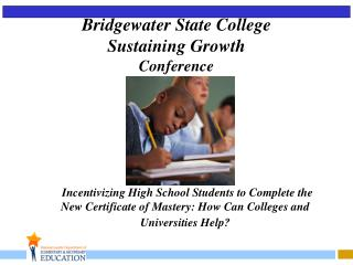 Bridgewater State College  Sustaining Growth Conference