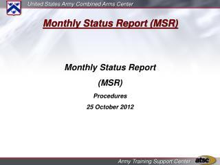 Monthly Status Report (MSR)