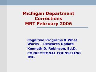 Michigan Department Corrections MRT February 2006