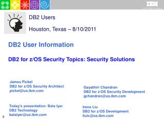 DB2 Users Houston, Texas � 8/10/2011