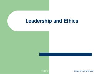 Leadership and Ethics