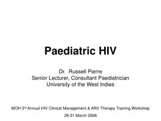 Paediatric HIV