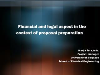 Financial and legal aspect in the context of proposal preparation