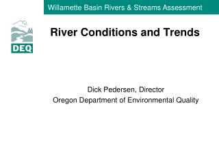 River Conditions and Trends