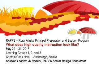 RAPPS � Rural Alaska Principal Preparation and Support Program