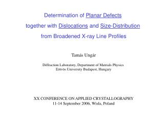 Determination of  Planar Defects together with  Dislocations  and  Size-Distribution