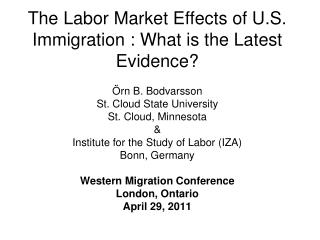 The Labor Market Effects of U.S. Immigration : What is the Latest Evidence?