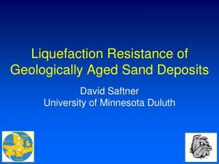 Liquefaction Resistance of  Geologically Aged  Sand Deposits