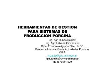HERRAMIENTAS DE GESTION PARA SISTEMAS DE PRODUCCION PORCINA