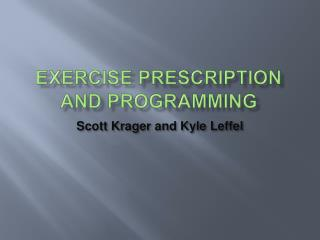 Exercise Prescription and Programming