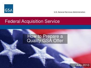 How to Prepare a  Quality GSA Offer