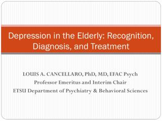 Depression in the Elderly: Recognition, Diagnosis, and Treatment