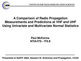 Presented at ISART 2002, Session III: Antennas and Propagation, 3/5/02