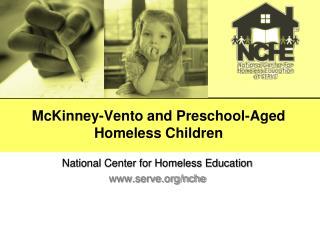 McKinney-Vento and Preschool-Aged Homeless Children