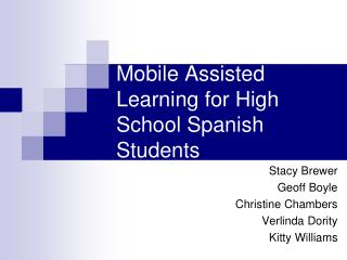 Mobile Assisted Learning for High School Spanish Students