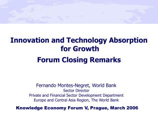 Innovation and Technology Absorption  for Growth   Forum Closing Remarks